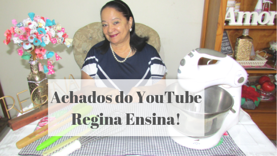 REGINA ENSINA ACHADOS DO YOUTUBE
